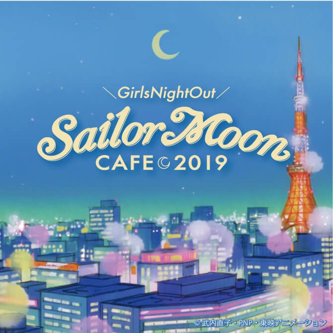 Sailor Moon Cafe 2019